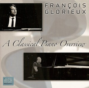 Fran�ois Glorieux, A Classical Piano Overview